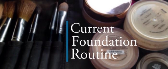 everyday foundation routine